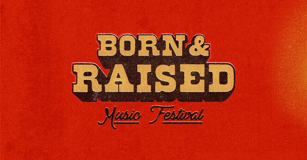 image for Win Born & Raised Festival Weekend Passes With Kix 104!