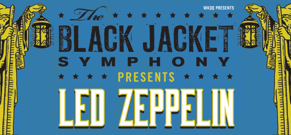 None - Black Jacket Symphony presents Led Zeppelin ticket giveaway!