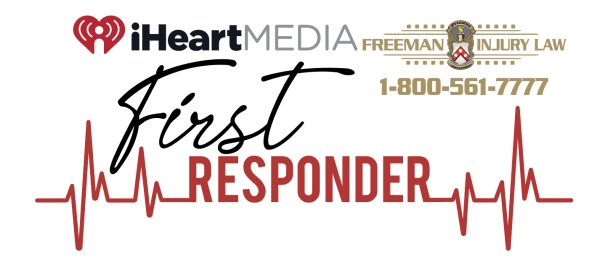 iHeartMedia & Freeman Injury Law First Responder Salute