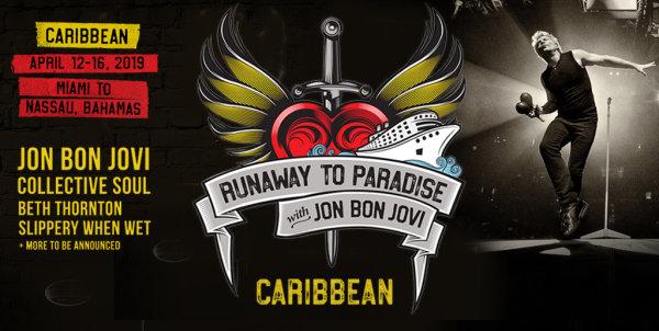 None - RUNAWAY TO PARADISE CARIBBEAN CRUISE with Jon Bon Jovi