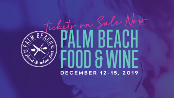 None - Palm Beach Food & Wine Festival 2019