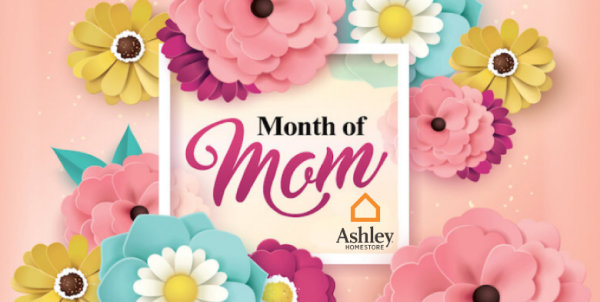 None - WIN A $5,000 Furniture Shopping-Spree At Ashley Homestore During The Month Of Mom!