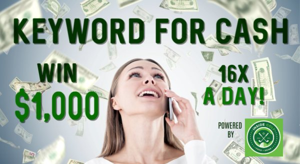 Win $1,000 16X a Day with Keyword For Cash!