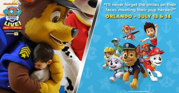None -  Paw Patrol Live! July 13th and 14th!