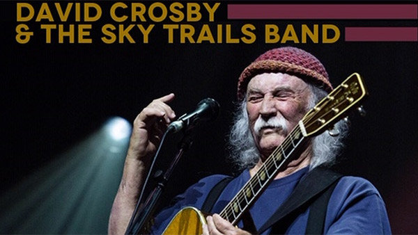None - DAVID CROSBY & THE SKY TRAILS BAND