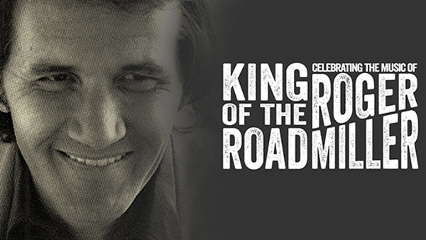 None - King of the Road: Celebrating The Music of Roger Miller