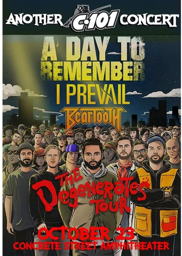 None - C101 Winning Weekend: A Day to Remember with I Prevail & Beartooth
