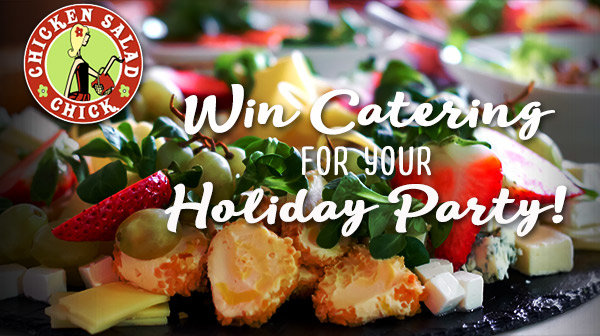 None - Win a Catering Party from Chicken Salad Chick!!