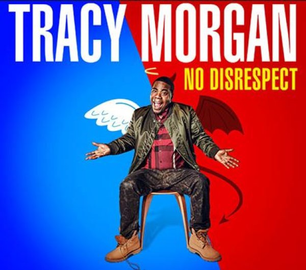 None - Enter to win a pair of tickets to see Tracy Morgan 'No Disrespect' at Mystic Lake on February 28th