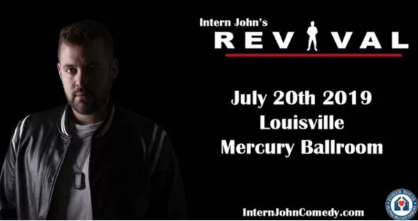 None - Win Tickets to see Intern John's Revival Tour!