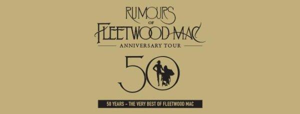 None - WIN Rumours of Fleetwood Mac Tickets!