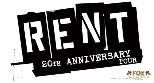 None - Win tickets to see RENT- 20th Anniversary Tour