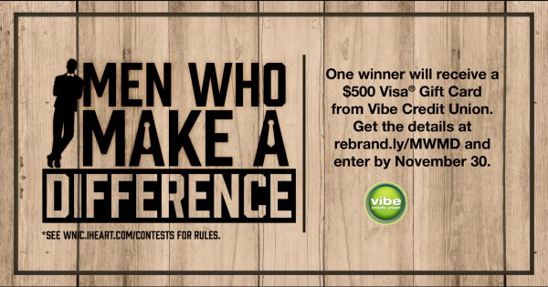 None - Enter To Win 'Men Who Make A Difference'