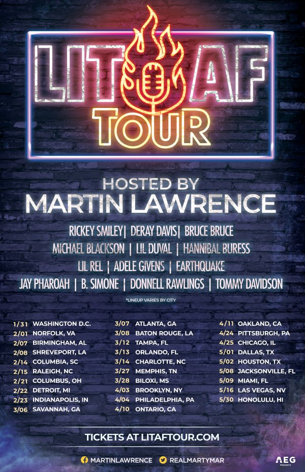 None - LIT AF Tour Hosted by Martin Lawrence