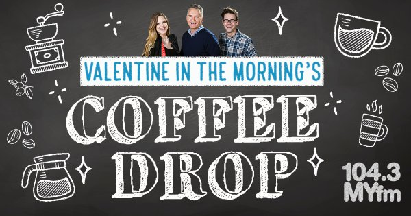 None -            Valentine In The Morning's Coffee Drop