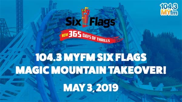 None - 104.3MYfm Six Flags Magic Mountain Takeover (5/3) (4-pack)
