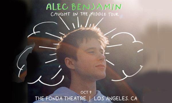 None - Alec Benjamin at Fonda Theatre (10/9)