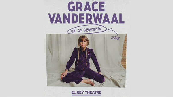 None - Grace VanderWaal at El Rey Theatre (8/27)