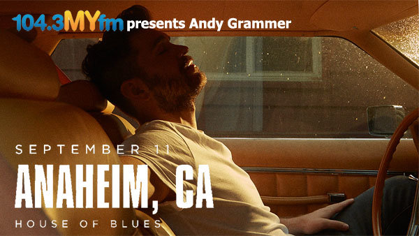None - MYfm presents Andy Grammer at HOB Anaheim (9/11)