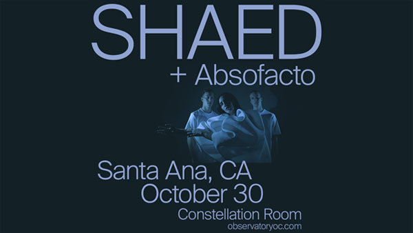 None - SHAED in the Constellation Room at The Observatory (10/30)