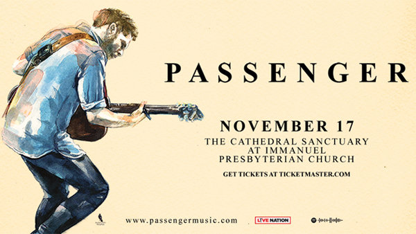 image for Passenger at The Cathedral Sanctuary at Immanuel Presbyterian Church (11/17)