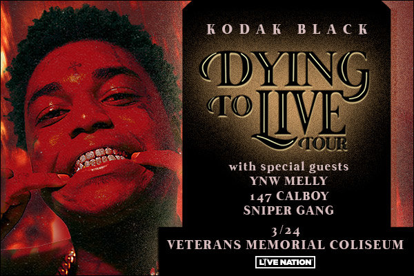 None -  Kodak Black - 3/24 @ Veterans Memorial Coliseum