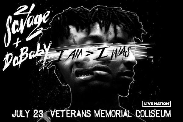 None -  21 Savage - 7/23 @ Veterans Memorial Coliseum