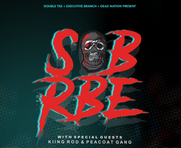 None -  SOB X RBE - 8/29 @ Roseland Theater