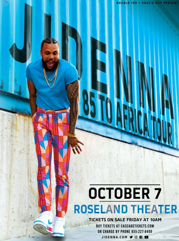 None - Jidenna: 85 to Africa Tour - 10/07 @ Roseland Theater