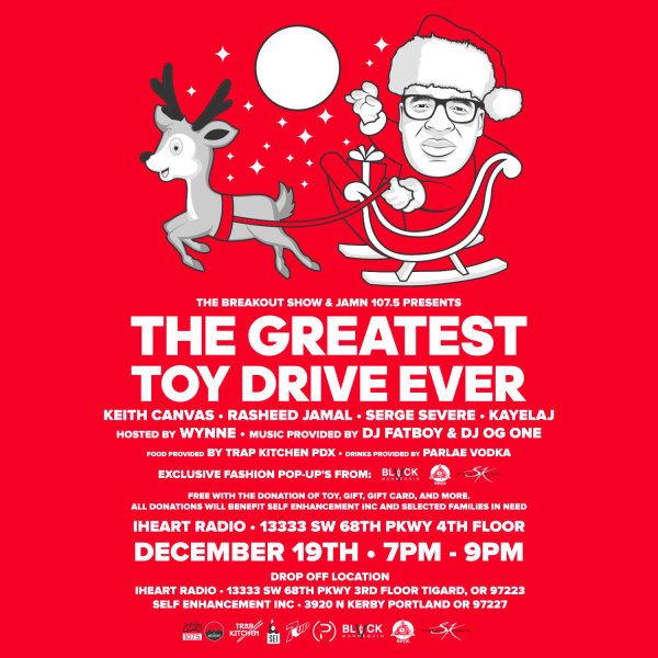 None - The Breakout Show & JAM'N 107.5 Presents: THE GREATEST TOY DRIVE EVER!