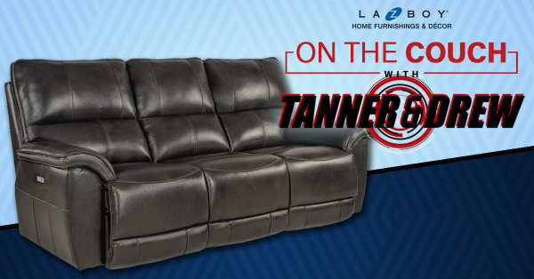 None - On The Couch with Tanner and Drew - Powered by La-Z-Boy