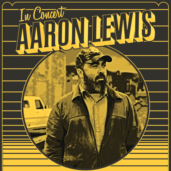 None - Win a 4 pack of Tickets to Aaron Lewis this Friday Night!!