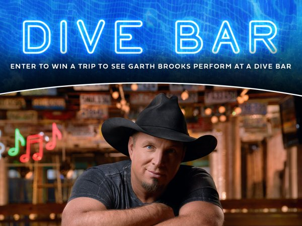None - SPEND AN EVENING IN THE DEEP END OF A DIVE BAR WITH GARTH BROOKS!