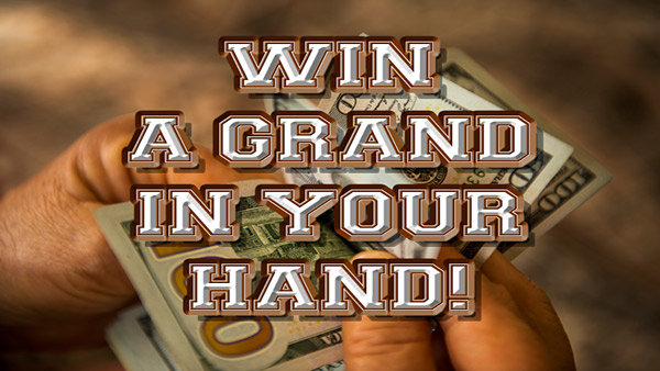 None -  Win A GRAND in your HAND!