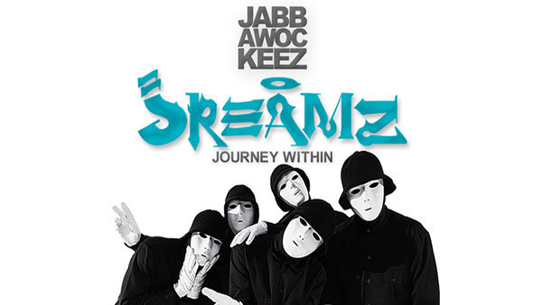 None - Jabbawockeez Jreamz, A Journey Within