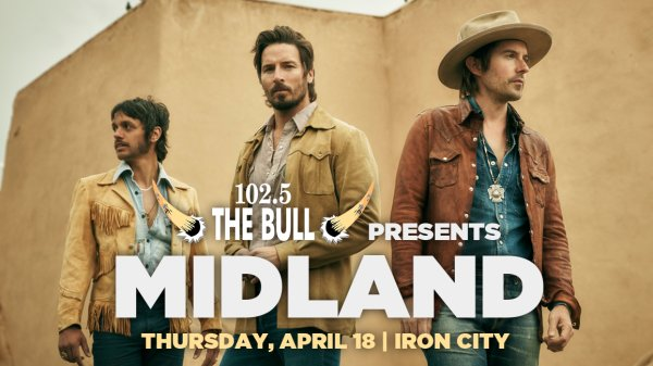 None -       102.5 The Bull presents Midland| Iron City