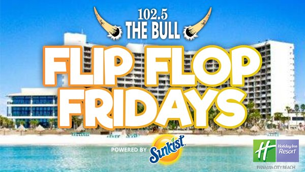 None -             Flip Flop Fridays powered by Sunkist