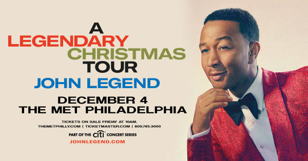 Win Tickets to see John Legend - A Legendary Christmas on 12/4 @ the Met Philly!