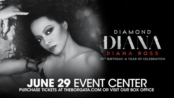 None -  Win Tickets to see Diana Ross at the Borgata Event Center on June 29th!