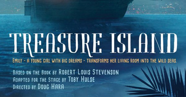 None - Win a 4 Pack of Tix to see Treasure Island @ The Arden Theatre!