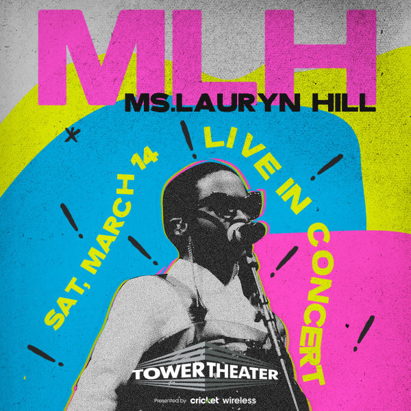 None - Win Tickets To See Ms. Lauryn Hill @ Tower Theater!