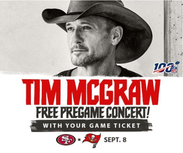 None - See Tim McGraw at the Bucs Season Opener
