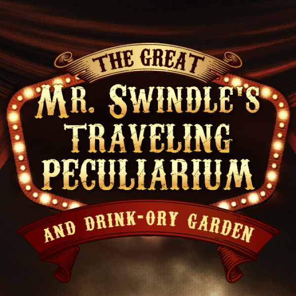 None - Win Tickers to Mr Swindle's Traveling Peculiarium!
