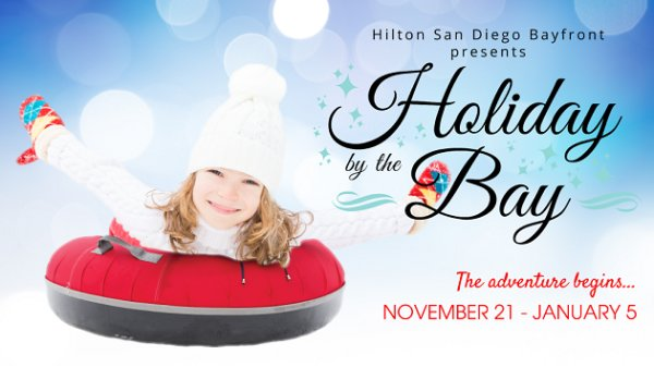 None - Win tickets to Holiday by the Bay at Hilton San Diego Bayfront