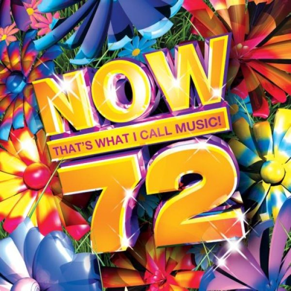 None - NOW That's What I Call Music Vol 72