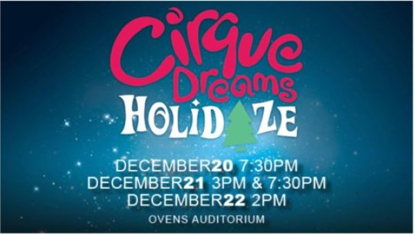 None - Win Cirque Dreams Holidaze Tickets!
