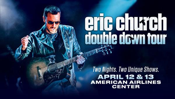 None - Eric Church Double Down Tour April 12th and 13th Dallas,TX