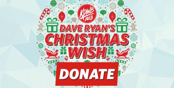 None - Donate to Dave Ryan's Christmas Wish!
