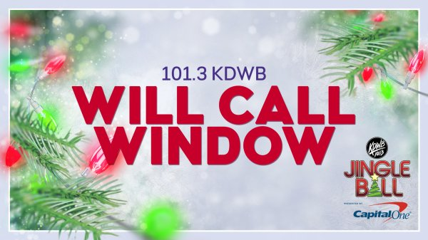 Enter the KDWB Jingle Ball Will Call Window