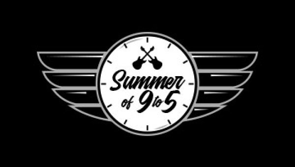 None -  Summer of 9 to 5